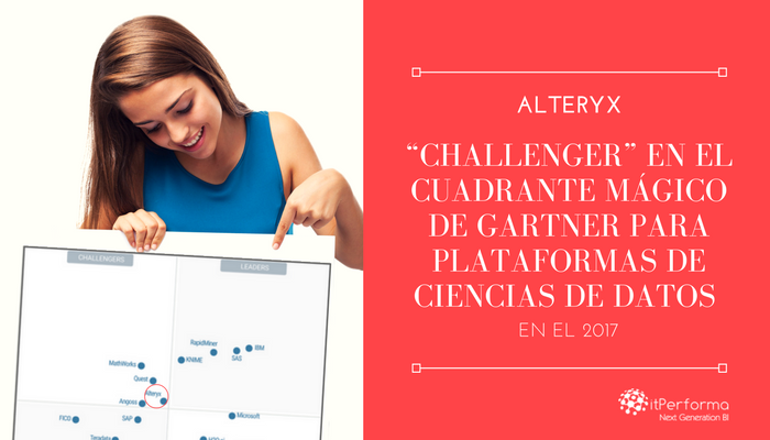 """Alteryx, """"Challenger"""" en el Cuadrante Mágico de Gartner para Plataformas de Ciencias de Datos en el 2017"""