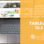 Descubre lo Nuevo de Tableau 10.5, una plataforma de análisis diseñada para la escalabilidad.
